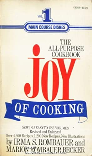 Joy of Cooking, Vol. 1 Main Course: Irma S Rombauer
