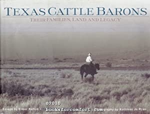 Texas Cattle Barons: Their Families, Land and Legacy: Elmer Kelton