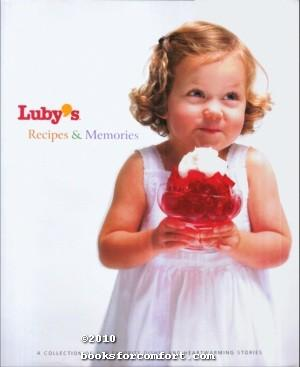 Luby's Recipes & Memories: Roni Obermayer Atnipp, Editor