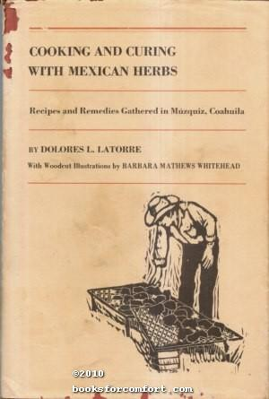 Cooking and Curing with Mexican Herbs