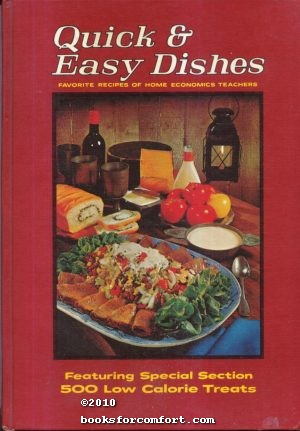 Quick & Easy Dishes, Favorite Recipes of: Mary Anne Richards,