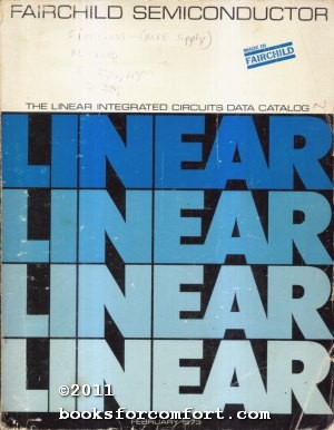 The Linear Integrated Circuits Data Catalog: Fairchild Semiconductor