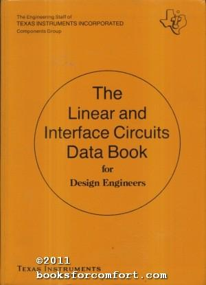 The Linear and Interface Circuits Data Book: Engineering Staff of
