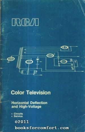 RCA Color Television Horizontal Deflection and High-Voltage: Radio Corporation of