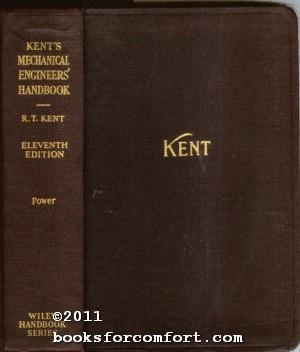 Kent¦s Mechanical Engineers¦ Handbook Power: Robert Thurston Kent