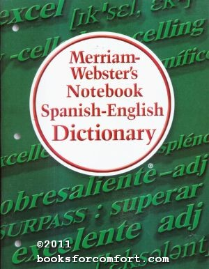 Merriam-Websters Notebook Spanish-English Dictionary: Merriam-Webster
