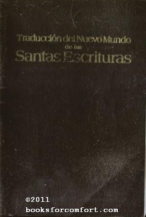Traduccion del Nuevo Mundo de las Santas: Watch Tower Society