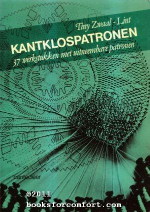 Kantklospatronen:37 werkstukken met uitneembare patronen: Tiny Zwaal-Lint