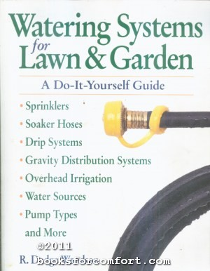 Watering Systems for Lawn & Garden: A: R Dodge Woodson