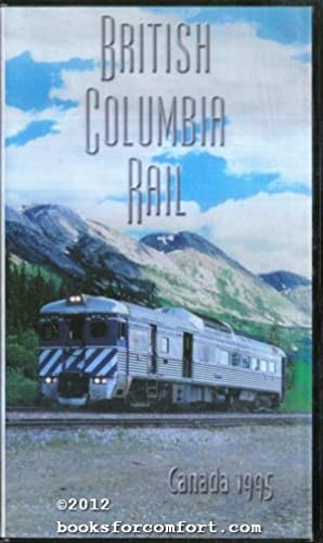 British Columbia Rail Canada 1995 VHS Video: Keith Pregler