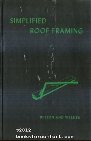 Simplified Roof Framing: J Douglas Wilson