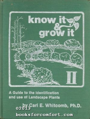 Know It and Grow It II: Carl E Whitcomb