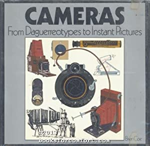 Cameras: From Daguerreotypes to Instant Pictures: Brian Coe