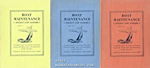 Boat Maintenance Afloat and Ashore Part I, II & III, 3 Books: Charles F Chapman, Editor
