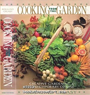 Cooking from the Garden: Creative Gardening & Contemporary Cuisine