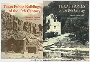 Texas Homes of the 19th Century, Texas Public Buildings of the 19th Century, 2 Books: Drury ...