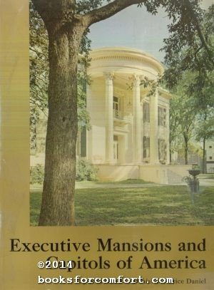 Executive Mansions and Capitols of America: Jean Houston & Price Daniel