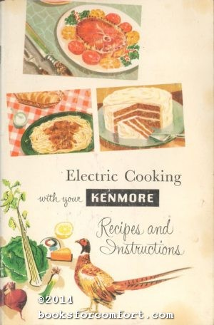 Electric Cooking with Your Kenmore Recipes and: Jean Shaw
