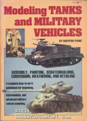 Modeling Tanks and Military Vehicles: Sheperd Paine