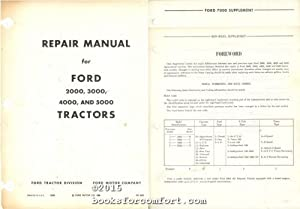 Ford Tractor Repair Manual for 2000, 3000, 4000, 5000 and 7000 Tractors: Ford Tractor Division