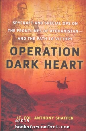Operation Dark Heart: Lt Col Anthony