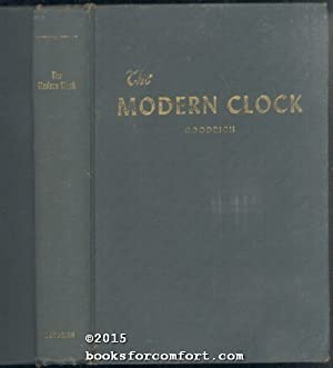 The Modern Clock: Ward L Goodrich