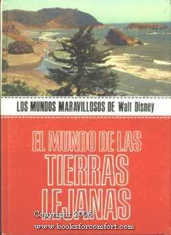 Los Mundos Maravillosos de Walt Disney, El Mundo De Las Tierras Lejanas: Walt Disney Productions