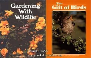 Gardening with Wildlife and The Gift of Birds Presentation Set: National Wildlife Federation