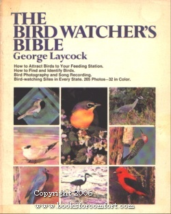 The Bird Watcher's Bible: George Laycock