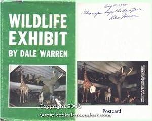 Wildlife Exhibit: Dale Warren