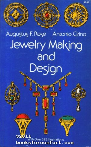 Jewelry Making and Design: Augustus F Rose