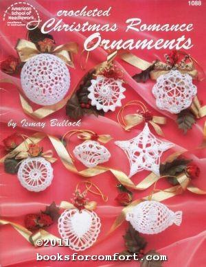 Crocheted Christmas Romance Ornaments 1088: Ismay Bullock