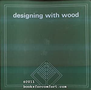 Designing With Wood: Various