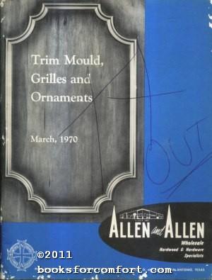 Allen and Allen Trim Mould, Grilles and Ornaments March 1970: Allen and Allen