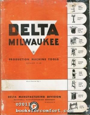 Delta Milwaukee Production Machine Tools Catalog B-48: Delta Manufacturing Division