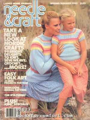 Ladies Home Journal Needle & Craft Spring/Summer: Ann B Bradley,