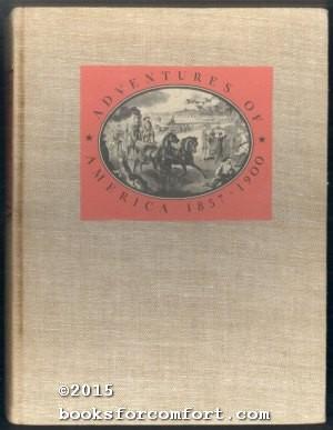 Adventures of America 1857-1900: John A Kouwenhoven