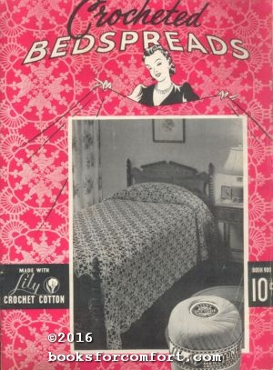 Crocheted Bedspreads Book 900: Lily Mills Company