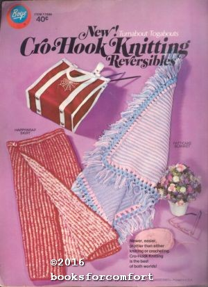New! Cro-Hook Knitting Reversible Turnabout Togabouts Item: Boye Needle Co