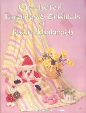 Crocheted Favorites & Originals of Jessie Abularach: Jessie Abularach