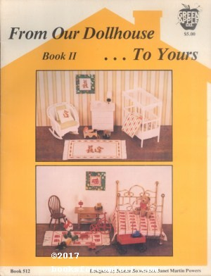 From Our Dollhouse. . .To Yours Book: Jeanne Bowers