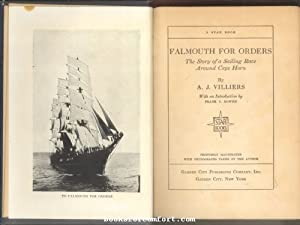 Falmouth For Orders: The Story of a: A J Villiers