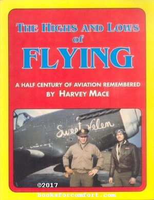 The Highs and Lows of Flying: A: Harvey Mace