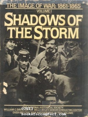 Shadows of the Storm Volume One of: William C Davis,