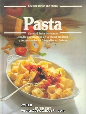 Pasta: Cocinar mejor que nunca: Annette Wolter