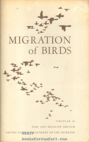 Migration of Birds Circular 16: Frederick C Lincoln