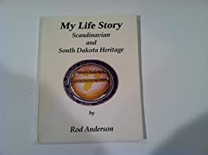My Life Story: Scandinavian and South Dakota Heritage
