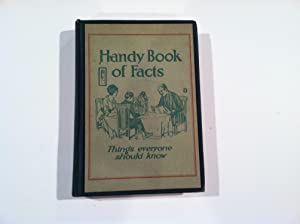 Handy Book of Facts: Things Everyone Should: Leslie Judge Company