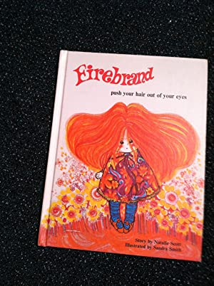 Firebrand: Push Your Hair Out of Your: Scott, Natalie Anderson
