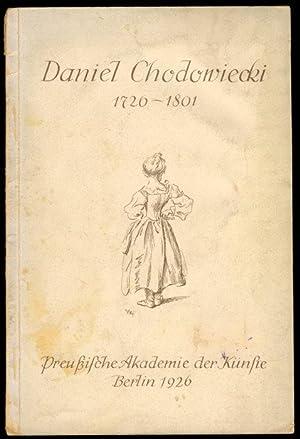 Daniel Chodowiecki 1726 - 1801. Gedächtnis - Ausstellung aus Anlass seines zweihundertsten ...